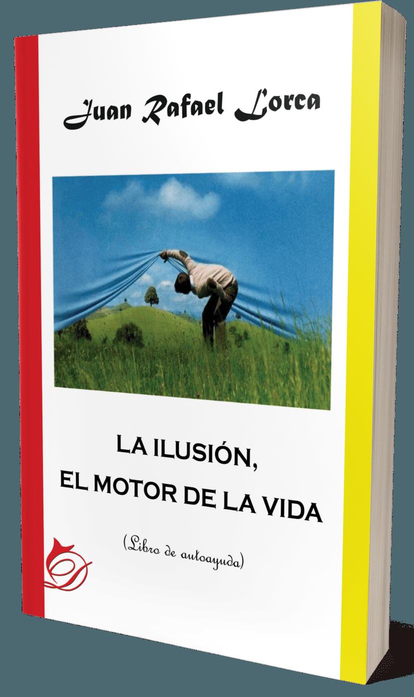 la ilusión, el motor de la vida