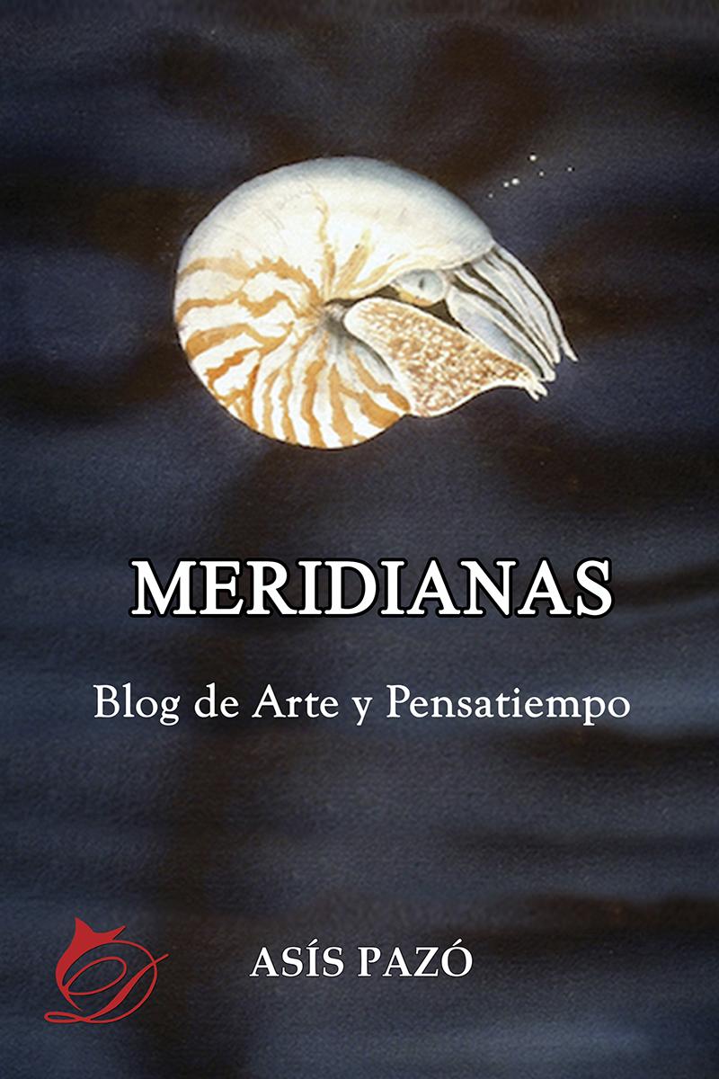 """Reseña de """"Meridianas"""" de Asis Pazó"""
