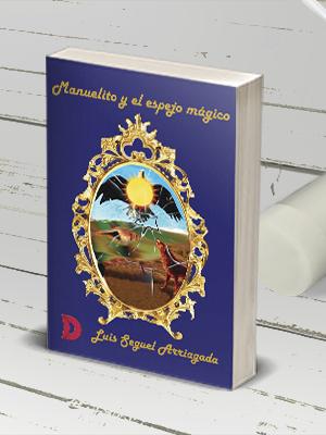 """Curiosidades de """"Manuelito y el espejo mágico"""""""