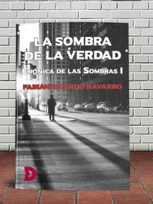 """Reseña de """"La sombra de la verdad – (Crónica de las Sombras 1)"""""""