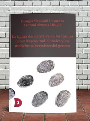 """Reseña de """"La figura del detective en las formas detectivescas tradicionales y los modelos subversivos del género"""""""